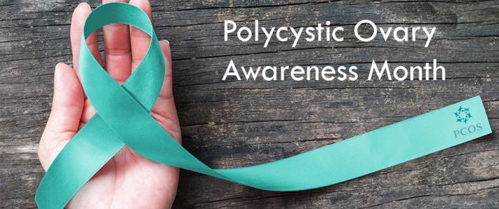 Polycystic Ovary Awareness Month – what must you know?